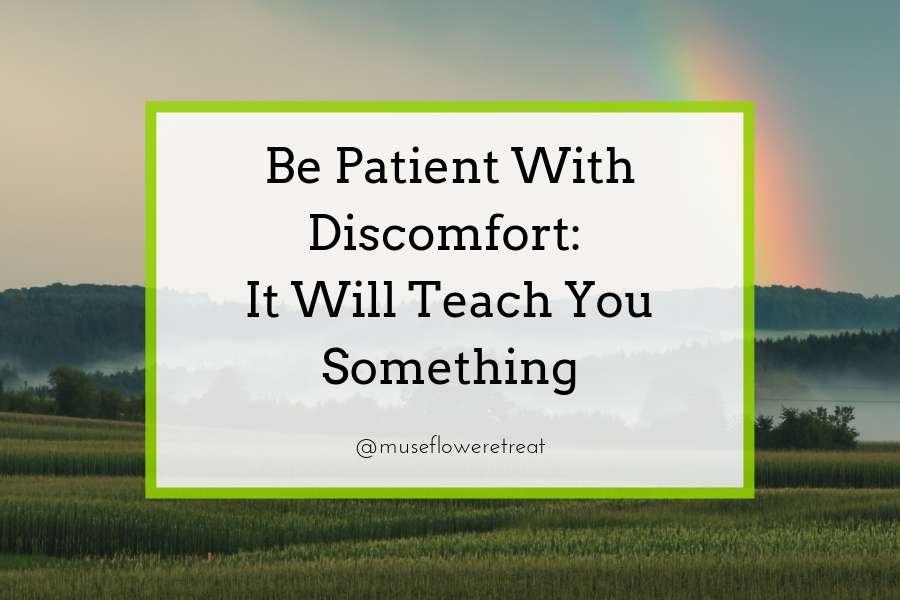 Be Patient With Discomfort Blog Cover