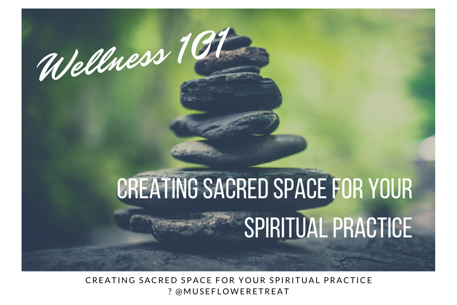 Creating Sacred Space For Your Spiritual Practice Blog Cover