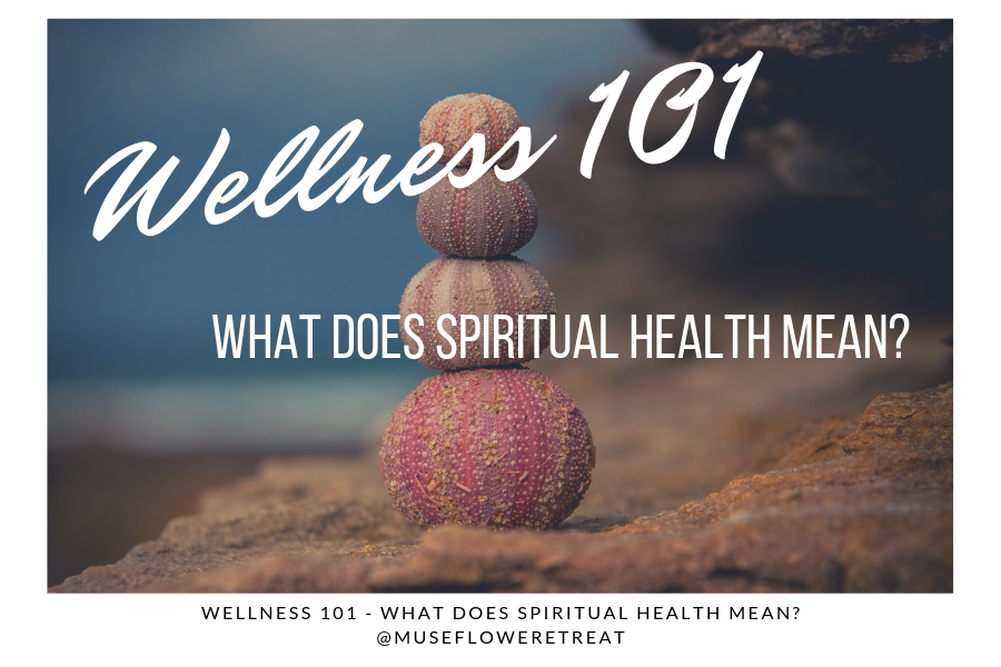 Wellness 101 What Does Spiritual Health Mean Blog Cover